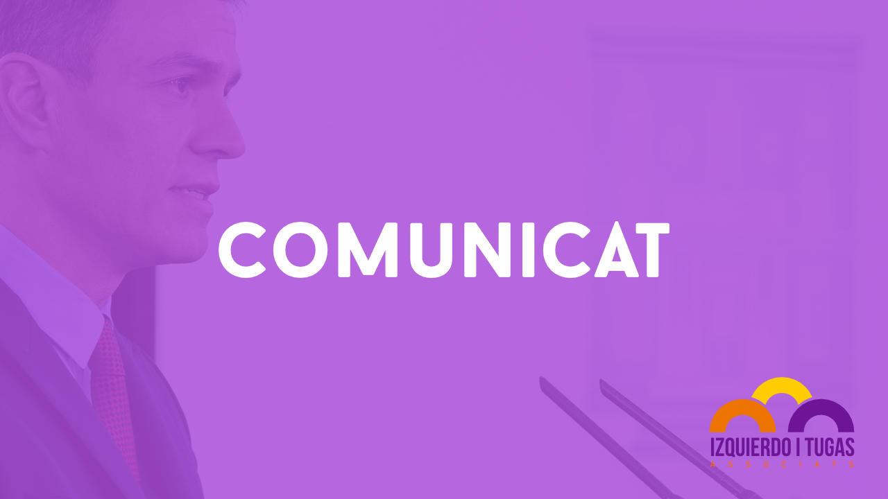 Comunicat - Izquierdo i Tugas Associats - Gestoria Izquierdo en Gavà
