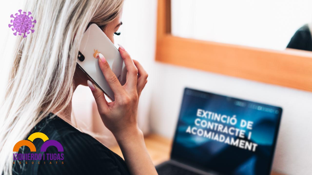 Mesures complementaries COVID 19 Extincio de contractes i acomiadaments - Izquierdo i Tugas Associats - Gestoria Izquierdo - Marzo 2020