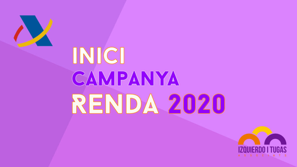 Inici Campanya Renda 2020 - Izquierdo i Tugas Associats - Gestoria Izquierdo - Abril 2020